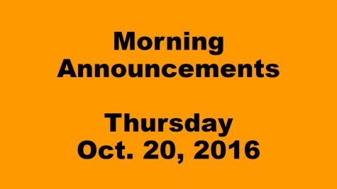 Morning Announcements – Thursday October 20, 2016
