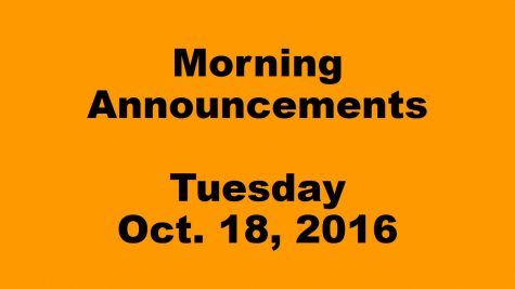 Morning Announcements – Tuesday, Oct. 18, 2016