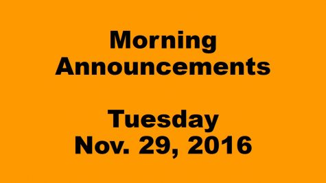 Morning Announcements – Tuesday, November 29, 2016