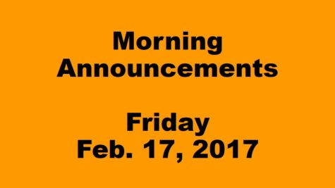 Morning Announcements – Friday, February 17, 2017