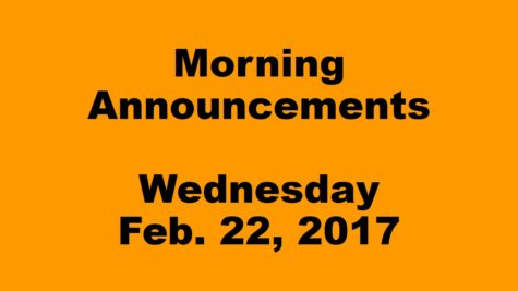 Morning Announcements – Wednesday, February 22, 2017