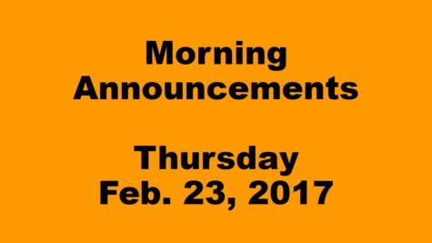 Morning Announcements – Thursday, February 23, 2017
