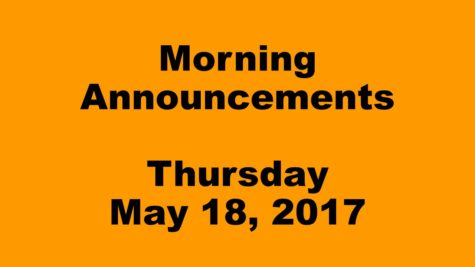 Morning Announcements – Thursday, May 18, 2017