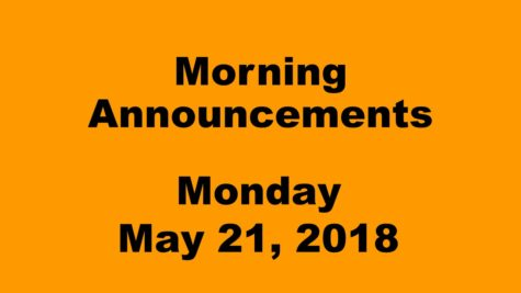 Morning announcements: 5.21.18