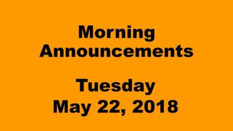 Morning announcements: 5.22.18