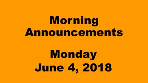 Morning announcements: 6.4.18