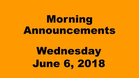 Morning Announcements: 6.6.18