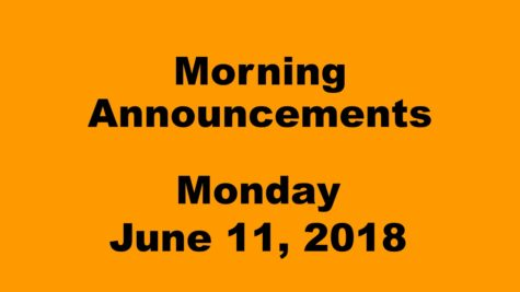 Morning Announcements: 6.7.18