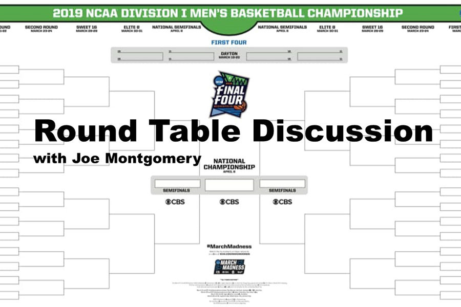 Round Table Discussion: NCAA tournament