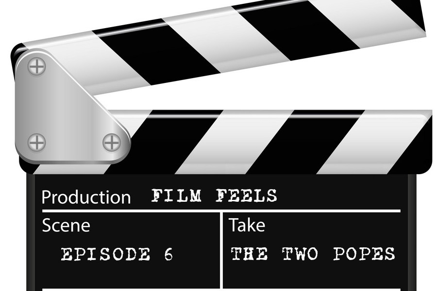 Podcast%3A+Film+Feels%2C+Episode+6%3A+The+Two+Popes