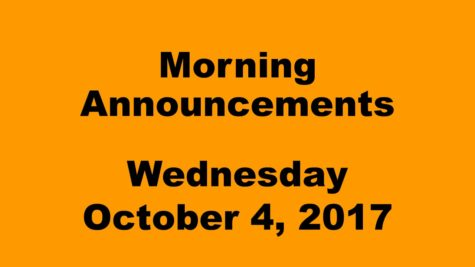 Morning Announcements – Wednesday, October 4, 2017