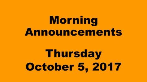 Morning Announcements – Thursday, October 5, 2017