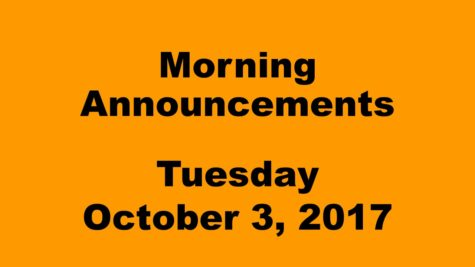 Morning Announcements – Tuesday, October 3, 2017