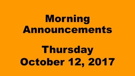 Morning Announcements – Thursday, October 12, 2017