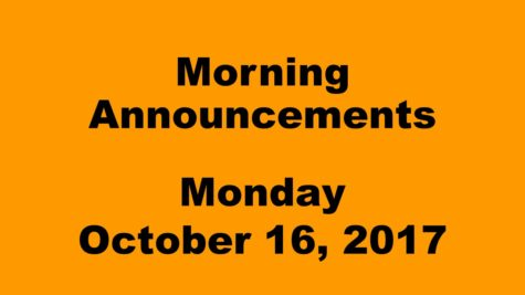 Morning Announcements – Monday, October 16, 2017