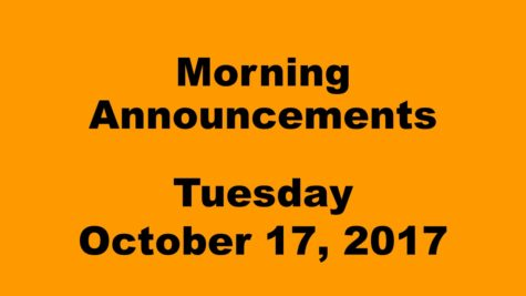 Morning Announcements – Tuesday, October 17, 2017
