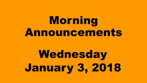 Morning announcements: 1.3.18