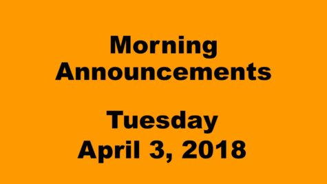 Morning announcements: 4.3.18