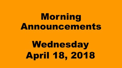 Morning announcements: 4.18.18