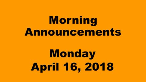 Morning announcements: 4.16.18
