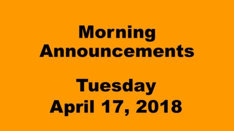 Morning announcements: 4.17.18