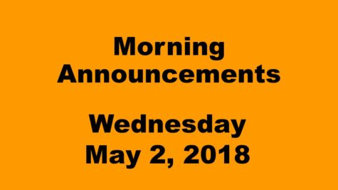 Morning announcements: 5.8.18