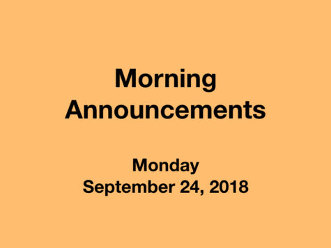 Morning Announcements: 9.24.18