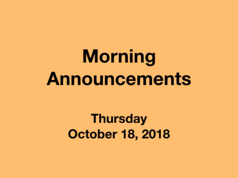 Morning Announcements: 10.18.18