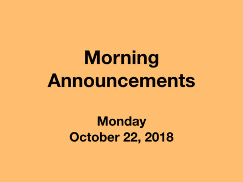 Morning Announcements: 10.22.18