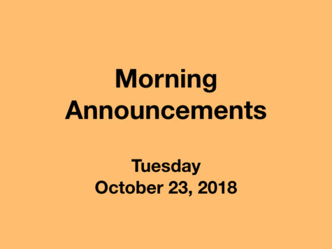Morning Announcements: 10.23.18