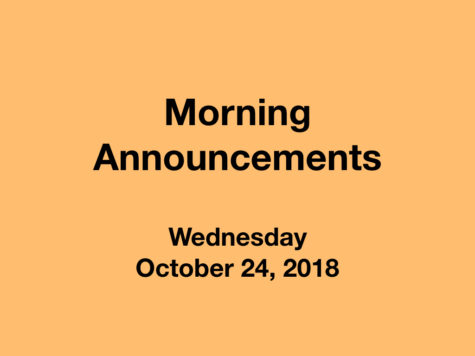 Morning Announcements: 10.24.18