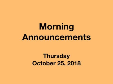 Morning Announcements: 10.25.18
