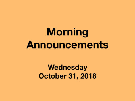 Morning Announcements: 10.31.18