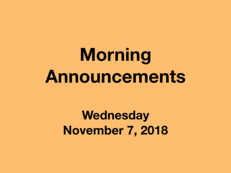 Morning Announcements: 11.7.18