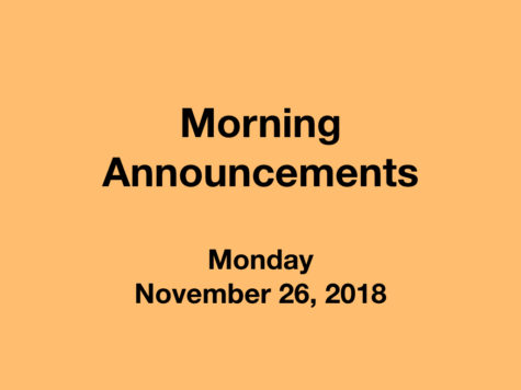 Morning Announcements: 11.26.18