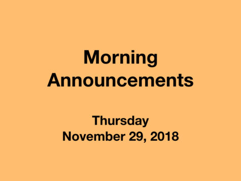 Morning Announcements: 11.29.18