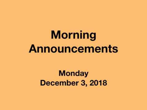 Morning Announcements: 12.3.18