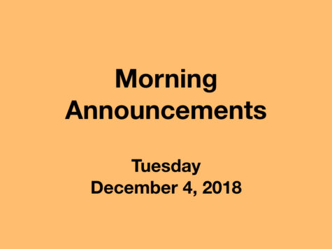 Morning Announcements: 12.4.18