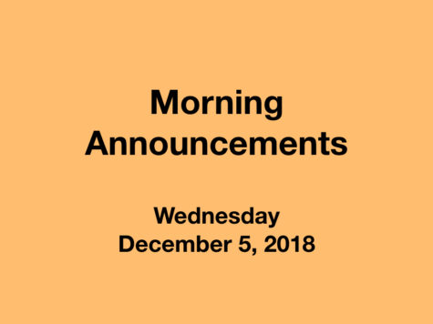 Morning Announcements: 12.5.18