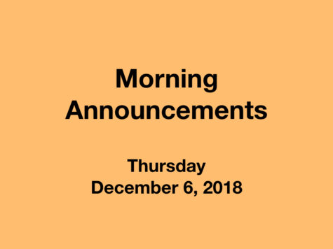 Morning Announcements: 12.6.18