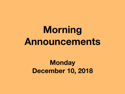 Morning Announcements: 12.10.18