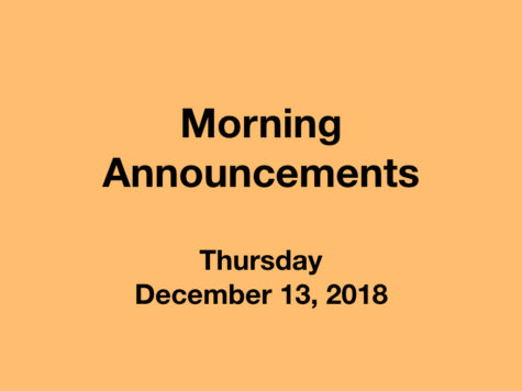Morning Announcements: 12.13.18