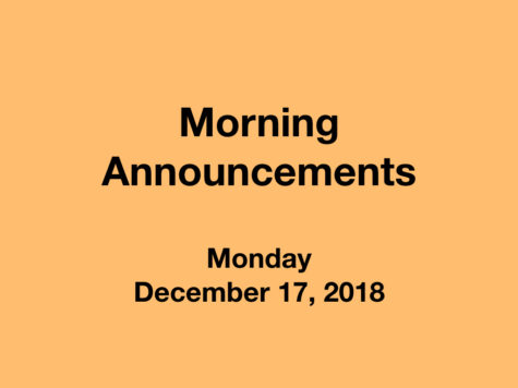 Morning Announcements: 12.17.18
