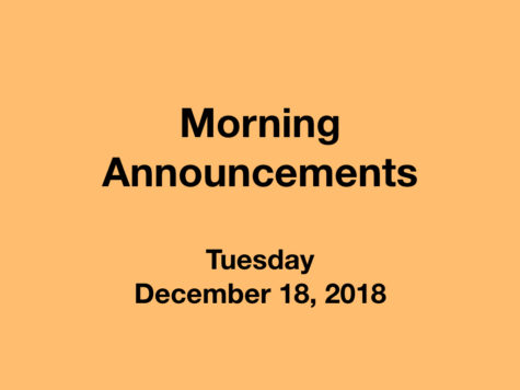 Morning Announcements: 12.18.18