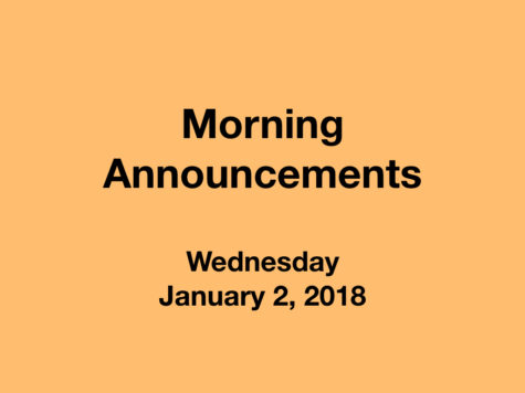 Morning Announcements: 1.2.19