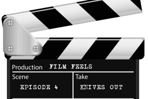 Film Feels Ep. 4: Knives Out